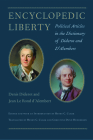 Encyclopedic Liberty: Political Articles in the Dictionary of Diderot and d'Alembert Cover Image