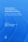 Home-School Connections in a Multicultural Society: Learning from and with Culturally and Linguistically Diverse Families (Language) Cover Image