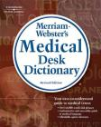Merriam-Webster's Medical Desk Dictionary, Revised Edition Cover Image