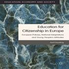 Education for Citizenship in Europe: European Policies, National Adaptations and Young People's Attitudes Cover Image