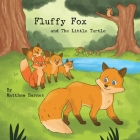 Fluffy Fox and The Little Turtle Cover Image
