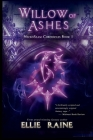 Willow of Ashes: NecroSeam Chronicles - Book One Cover Image