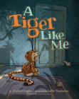 A Tiger Like Me Cover Image