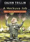 A Heckuva Job: More of the Bush Administration in Rhyme Cover Image