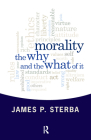 Morality: The Why and the What of It Cover Image
