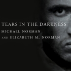 Tears in the Darkness: The Story of the Bataan Death March and Its Aftermath Cover Image