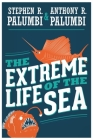 The Extreme Life of the Sea Cover Image