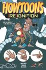 Howtoons: [Re]ignition Volume 1 (Howtoons Reignition Tp #1) Cover Image