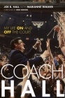 Coach Hall: My Life on and Off the Court Cover Image