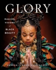 GLORY: Magical Visions of Black Beauty Cover Image