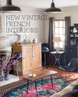 New Vintage French Interiors Cover Image