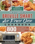 The Effortless Breville Smart Air Fryer Oven Cookbook Cover Image