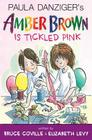 Amber Brown Is Tickled Pink Cover Image
