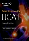 Score Higher on the UCAT: 1500 Questions + Online (Kaplan Test Prep) Cover Image