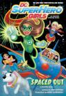 DC Super Hero Girls: Spaced Out Cover Image
