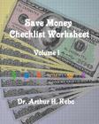 Save Money Checklist Worksheet - Volume 1 Cover Image