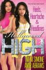 Heels, Heartache & Headlines (Hollywood High #5) Cover Image