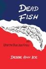 Dead Fish Cover Image