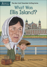 What Was Ellis Island? (What Was...) Cover Image