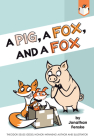 A Pig, a Fox, and a Fox Cover Image