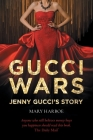 Gucci Wars - Jenny Gucci's Story Cover Image
