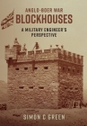 Anglo-Boer War Blockhouses - A Military Engineer's Perspective Cover Image