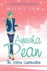 Ayesha Dean - The Lisbon Lawbreaker Cover Image