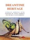 Dreamtime Heritage: Australian Aboriginal Myths Cover Image