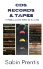 CDs, Records, & Tapes: Personal Liner Notes on Hip Hop Cover Image
