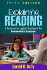 Explaining Reading, Third Edition: A Resource for Explicit Teaching of the Common Core Standards Cover Image