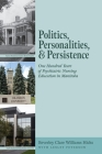 Politics, Personalities, and Persistence: One Hundred Years of Psychiatric Nursing Education in Manitoba Cover Image