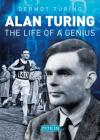 Alan Turing: The Life of a Genius Cover Image
