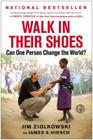 Walk in Their Shoes: Can One Person Change the World? Cover Image