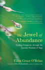 The Jewel of Abundance: Finding Prosperity Through the Ancient Wisdom of Yoga Cover Image