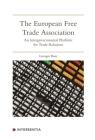 The European Free Trade Association: An intergovernmental platform for trade relations Cover Image
