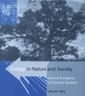 Energy in Nature and Society: General Energetics of Complex Systems Cover Image