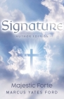 Signature: Majestic Forte Author Edition Cover Image