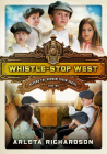 Whistle-Stop West (Beyond the Orphan Train #2) Cover Image