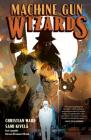Machine Gun Wizards Cover Image