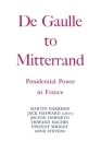 Degaulle to Mitterrand: President Power in France Cover Image