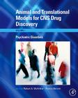 Animal and Translational Models for CNS Drug Discovery: Psychiatric Disorders Cover Image