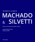 The Work of Machado & Silvetti Cover Image