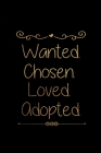 Wanted Chosed Loved Adopted: Infant Feeding And Baby Diaper Log 6