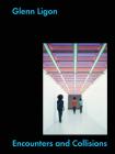 Glenn Ligon: Encounters and Collisions Cover Image
