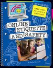 Online Etiquette and Safety (Super Smart Information Strategies) Cover Image