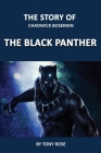 The Story of Chadwick Boseman: The Black Panther Cover Image