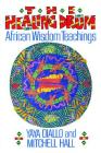 The Healing Drum: African Wisdom Teachings Cover Image