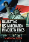 Navigating US Immigration in Modern Times: A Review and Analysis of Work Visas Cover Image