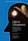Light on Schizophrenia: Revealing Causes and Solutions From an Orthomolecular Perspective Cover Image