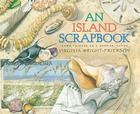 An Island Scrapbook: Dawn to Dusk on a Barrier Island Cover Image